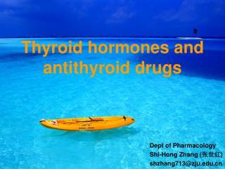 Thyroid hormones and antithyroid drugs