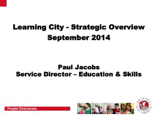 Learning City - Strategic Overview September 2014