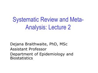Systematic Review and Meta-Analysis: Lecture 2
