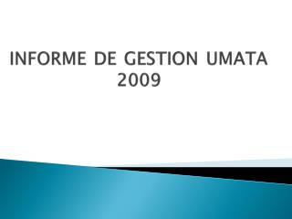 INFORME DE  GESTION UMATA  2009