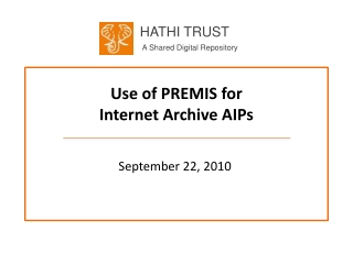 Use of PREMIS for