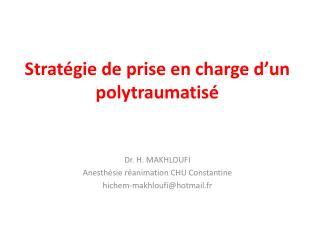 Stratégie de prise en charge d'un polytraumatisé