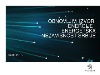 OBNOVLJIVI IZVORI  ENERGIJE I ENERGETSKA NEZAVISNOST SRBIJE