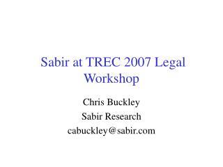 Sabir at TREC 2007 Legal Workshop
