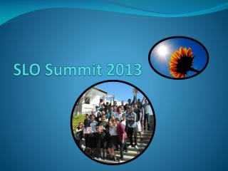 SLO Summit 2013