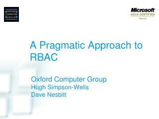 A Pragmatic Approach to RBAC