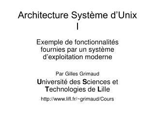 Architecture Système d'Unix I