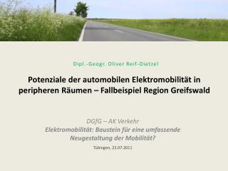 Potenziale der automobilen Elektromobilität in peripheren Räumen – Fallbeispiel Region Greifswald
