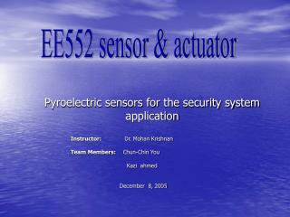 Pyroelectric sensors for the security system application