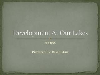 Development At Our Lakes