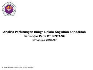 Analisa Perhitungan Bunga Dalam Angsuran Kendaraan Bermotor Pada PT BINTANG Ovy Arisma, 20206717
