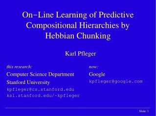 On - Line Learning of Predictive Compositional Hierarchies by Hebbian Chunking