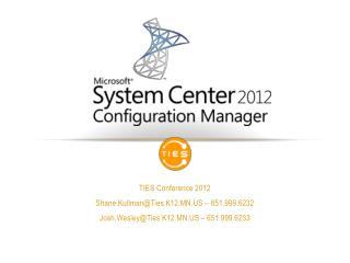 TIES Conference 2012 Shane.Kullman@Ties.K12.MN.US – 651.999.6232