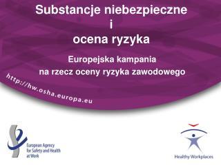 Substancje niebezpieczne  i  ocena ryzyka