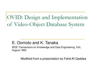 OVID: Design and Implementation of Video-Object Database System