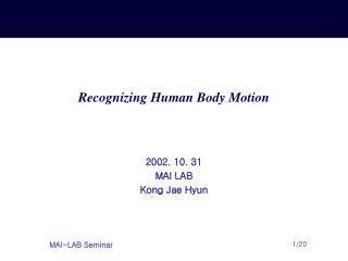 Recognizing Human Body Motion