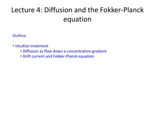 Lecture 4: Diffusion and the Fokker-Planck equation