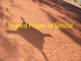 Shared Prayer at School