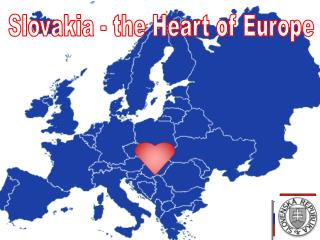 Slovakia - the Heart of Europe