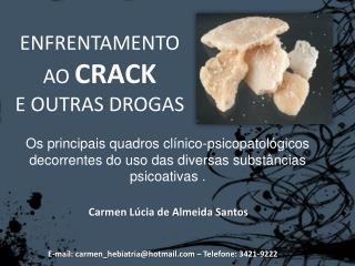 ENFRENTAMENTO AO  CRACK E OUTRAS DROGAS