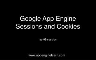 Google App Engine  Sessions and Cookies
