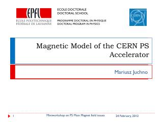 Magnetic Model of the CERN PS Accelerator
