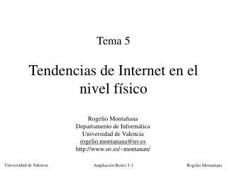 Tema 5 Tendencias de Internet en el nivel físico