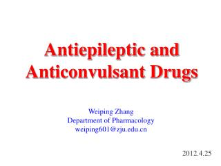 Antiepileptic and Anticonvulsant Drugs