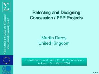 Selecting and Designing  Concession / PPP Projects