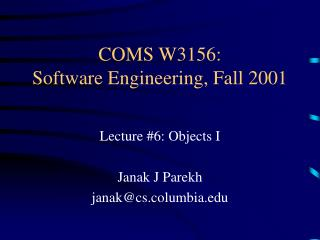 COMS W3156: Software Engineering, Fall 2001