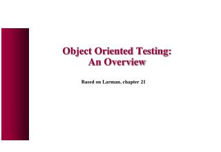Object Oriented Testing: An Overview