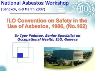 National Asbestos Workshop (Bangkok, 6-8 March 2007)