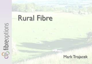 Rural Fibre