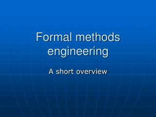 Formal methods engineering