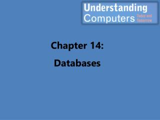 Chapter 14: Databases
