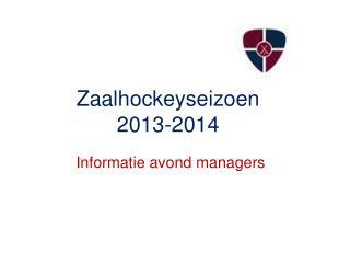 Zaalhockeyseizoen  2013-2014