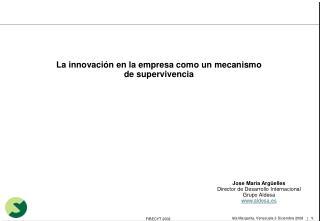 La innovación en la empresa como un mecanismo de supervivencia