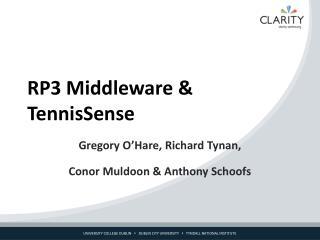 RP3 Middleware & TennisSense