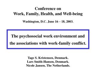Conference on Work, Family, Health, and Well-being