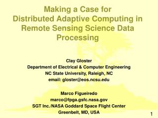 Making a Case for Distributed Adaptive Computing in Remote Sensing Science Data Processing