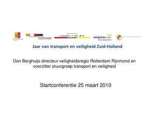 Startconferentie 25 maart 2010