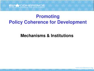Promoting  Policy Coherence for Development
