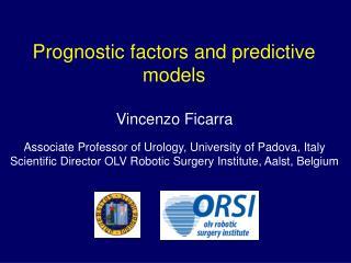 Prognostic factors and predictive models