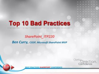 Top 10 Bad Practices