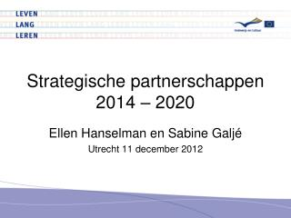 Strategische partnerschappen 2014 � 2020