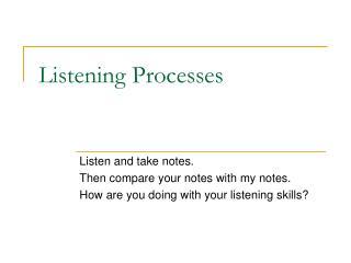 Listening Processes