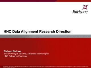 HNC Data Alignment Research Direction