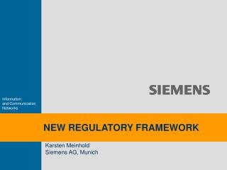 NEW REGULATORY FRAMEWORK