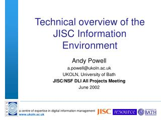 Technical overview of the JISC Information Environment