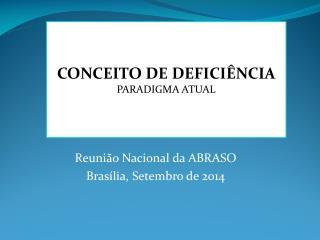 Reunião Nacional da ABRASO Brasília, Setembro de 2014